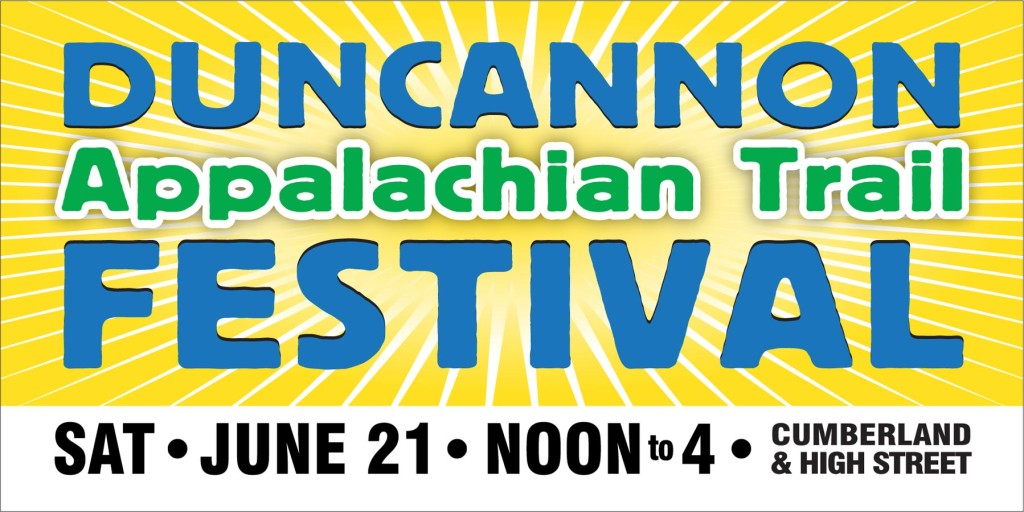 This banner will be placed at various locations throughout Duncannon prior to the festival.